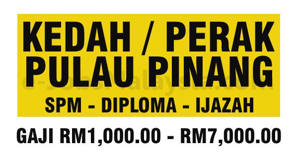 Pengambilan Jawatan Kosong Terbuka Di Negeri Kedah,Pulau Pinang dan Perak