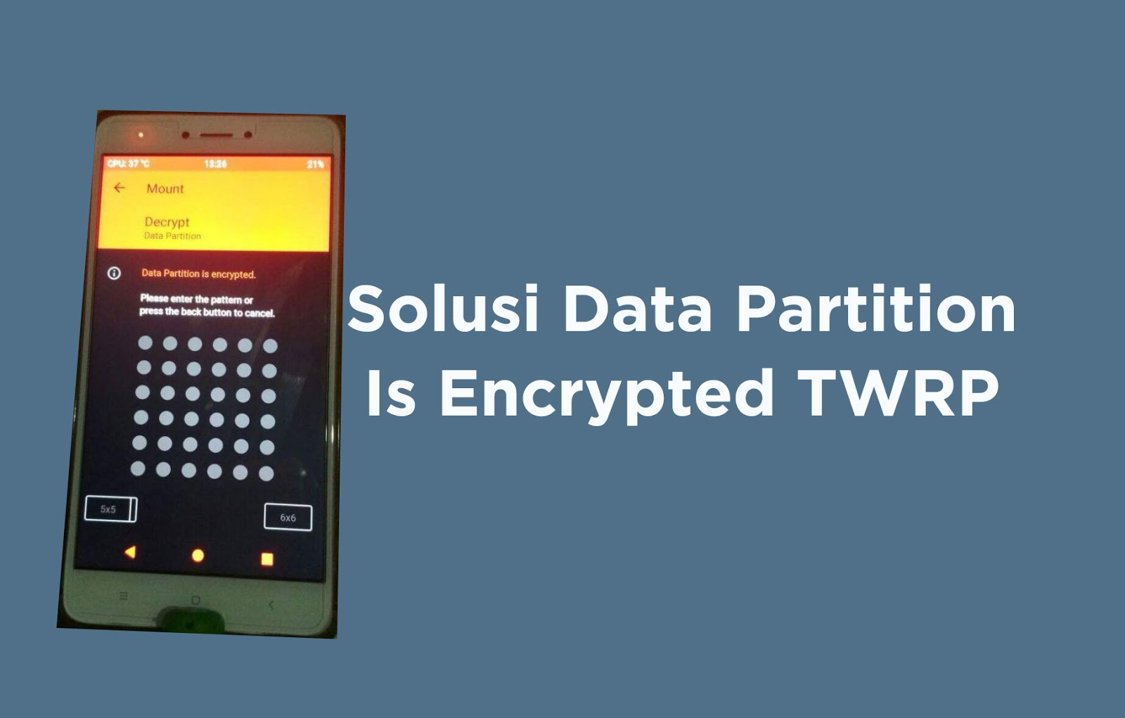 Solusi Data Partition Is Encrypted TWRP