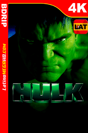 Hulk (2003) Latino Ultra HD 4K BDRIP 2160P ()