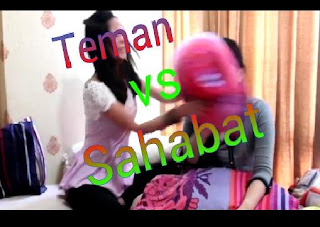Temen vs Sahabat