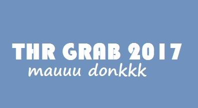 thr grabcar 2017, thr grab 2017, jaminan thr grab, jaminan thr grabcar, promo lebaran grab 2017, promo idulfitri grab 2017