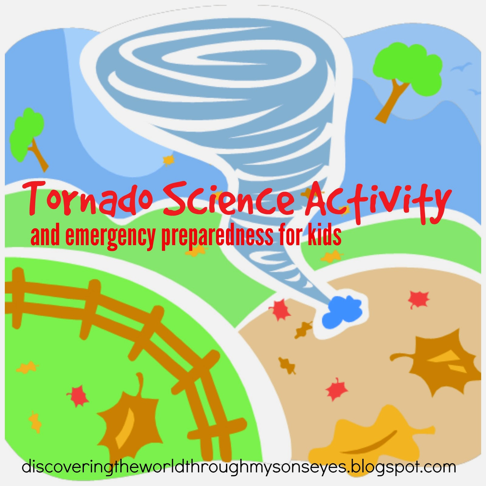 Discovering The World Through My Son S Eyes Tornado Science Activity And Emergency
