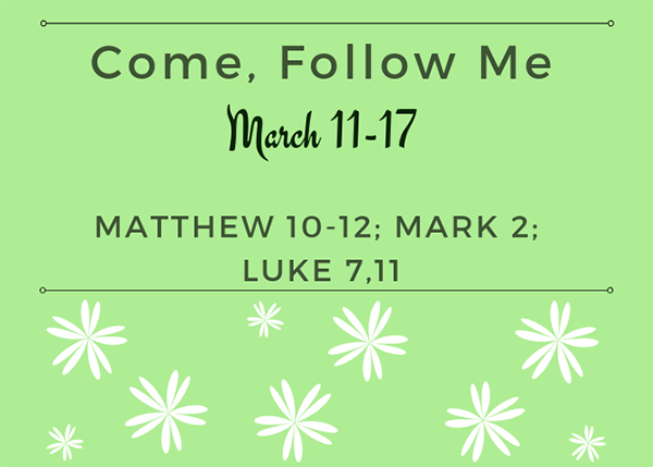 March Come, Follow Me Week 2 New Testament Reading Reminder