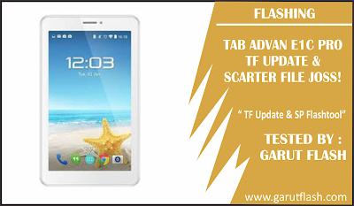 File TF Update E1C Pro dan File Scarter SP Flashtool