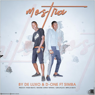 By De Luxo & D One Feat. Simba - Mostra