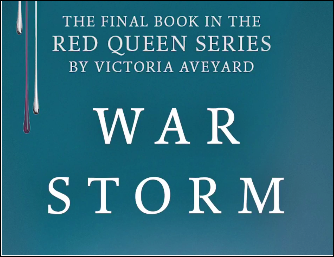 "The final book in the ""Red Queen"" series: ""War Storm"""