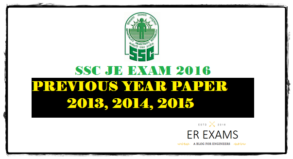 SSC JE Exam Sample/Previous Years paper 2013 2014 2015