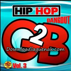 lagu G2B Album Hip-Hop dangdut mp3 full album