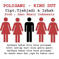 Lirik Lagu King Dut Poligami