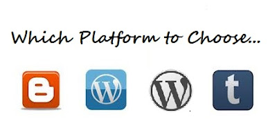 Which platform to choose - Blogger / Wordpress / Wordpress.org / Tumblr (Comparision Chart)