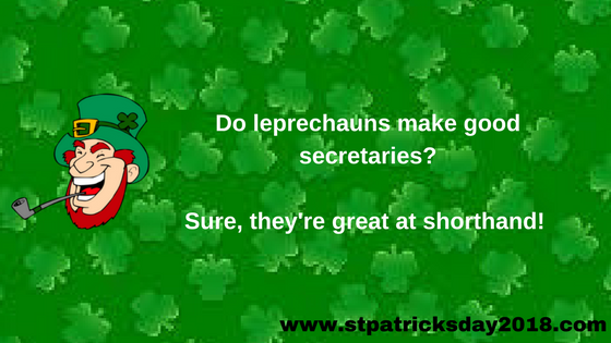 St Patrick's day 2018 one liners jokes