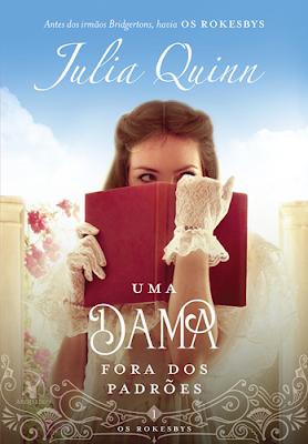 UMA DAMA FORA DOS PADRÕES (Julia Quinn)