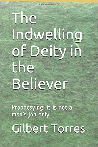 The Indwelling of Deity in the Believer