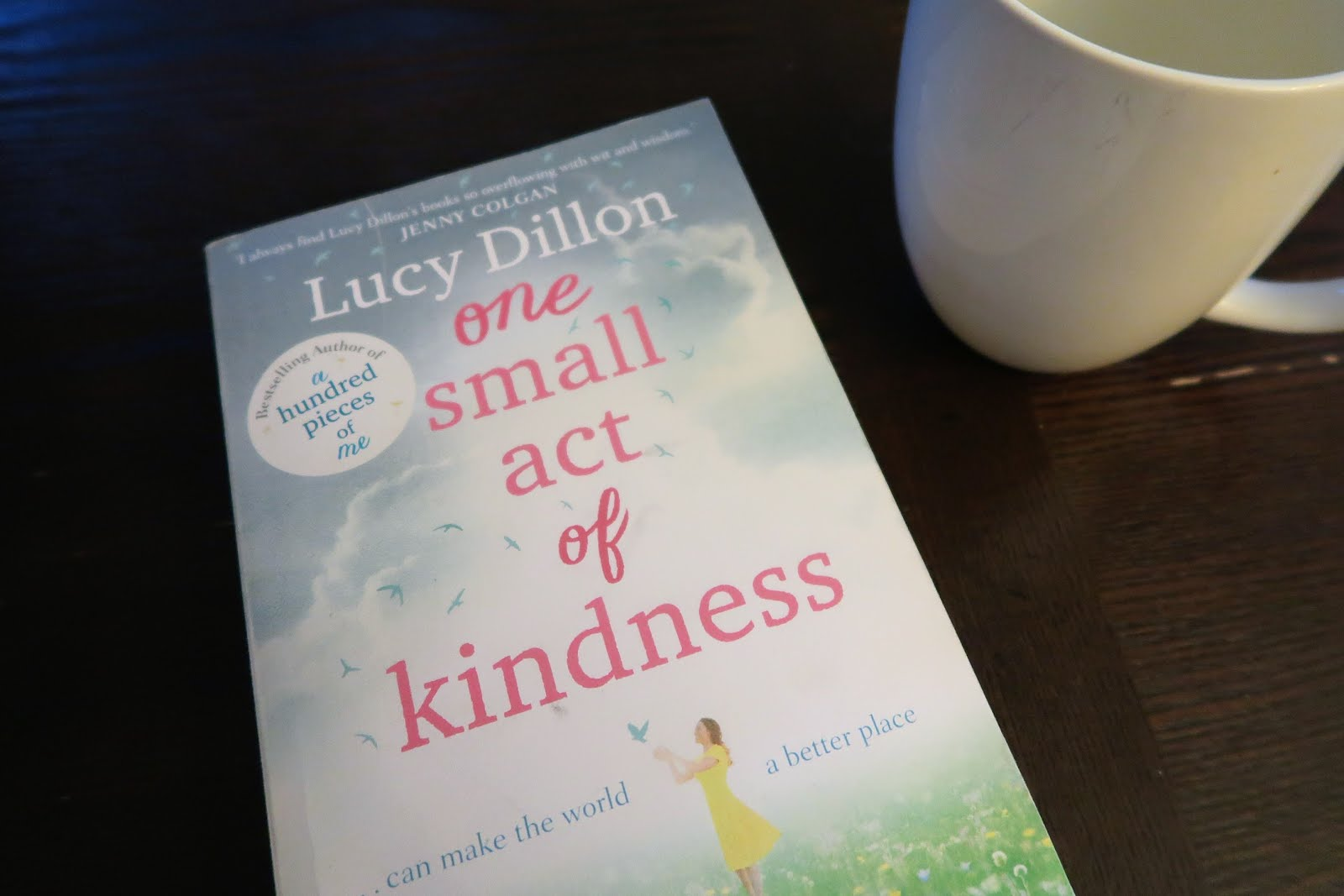 lucy dillon one small act of kindness review book novel chick lit fiction popular read coffee mug tea cozy hygge hot drink beverage