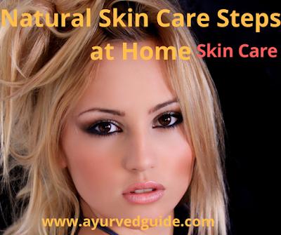 Natural Skin Care Steps at Home
