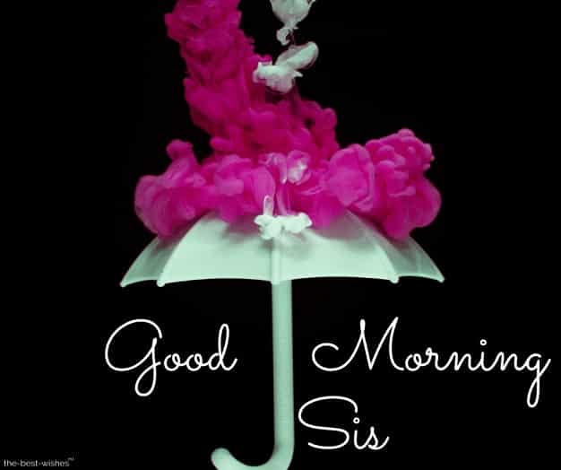 goodmorning sis with umbrella