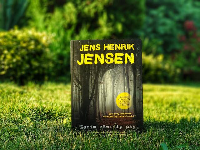 Zanim zawisły psy – Jens Henrik Jensen