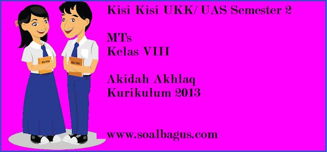 Download/ unduh kisi kisi ukk/ uas b arab kls 8 mts semster 2/ genap tahun 2017 kurikulum 2013 www.soalbagus.com