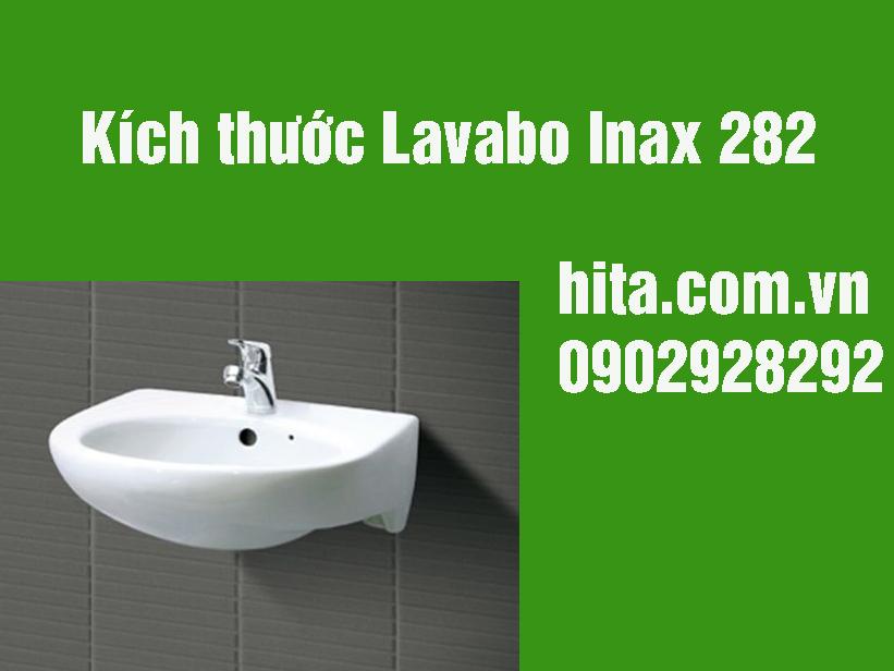 Kích thước Lavabo Inax 282 giá gốc, bảo hành chính hãng 2018