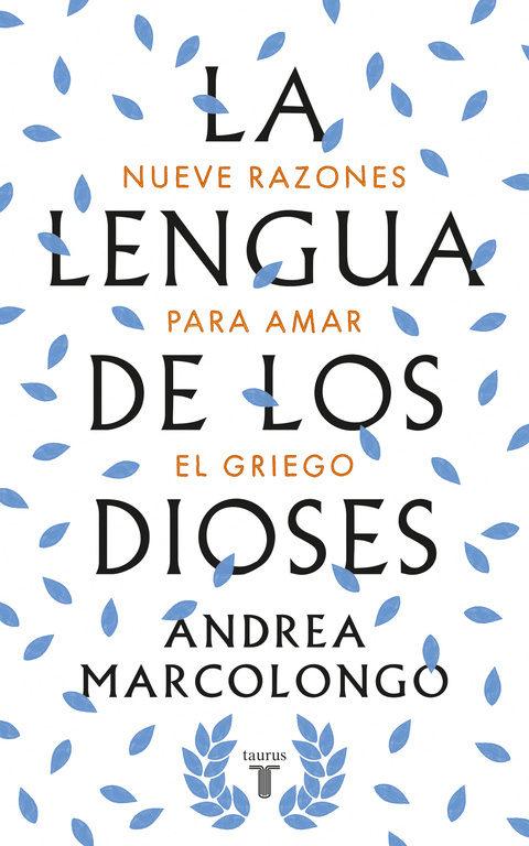 http://laantiguabiblos.blogspot.com/2018/02/la-lengua-de-los-dioses-andrea.html
