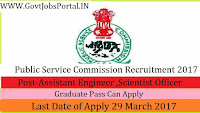 Public Service Commission Recruitment 2017–Assistant Engineer, Deputy District Attorney & Scientist