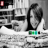 Lirik Lagu Andhara Syahnan Terpilih Satu Hati (Feat M.Iqbal)