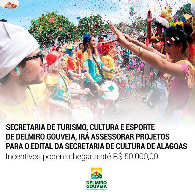 Secretaria de Cultura de Alagoas divulga edital para o carnaval e Secretaria Municipal de Turismo, Cultura e Esporte de Delmiro Gouveia irá prestar assessoria para o desenvolvimento de projetos locais