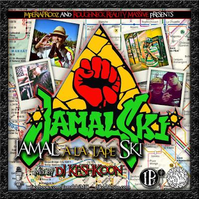 Jamalski - Jamal A La Tape Ski (Mixtape by Dj Keshkoon)
