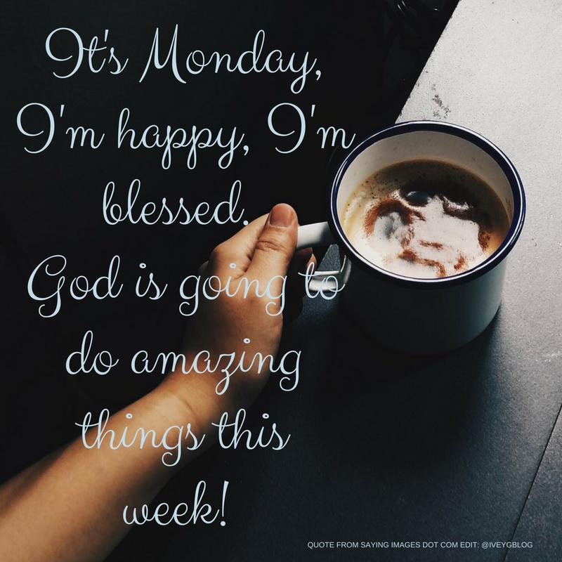 Monday Motivation Staying Positive Ivey G