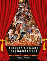 Tercera llamada ¡Comenzamos! Teatro Yucateco 2009-2014