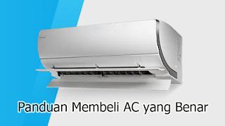 Panduan Membeli AC yang Benar