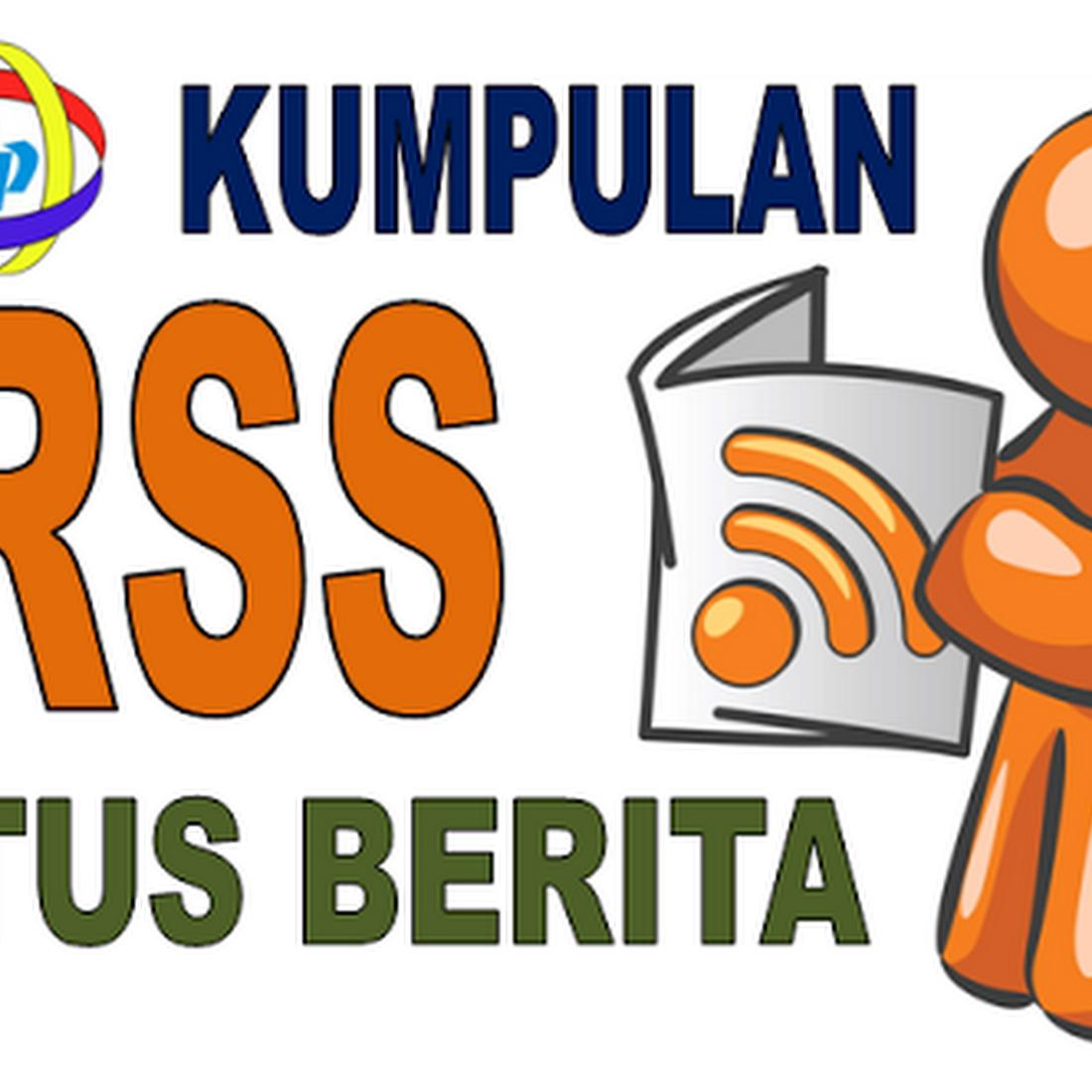 Kumpulan RSS Feed SITUS BERITA Tanah Air