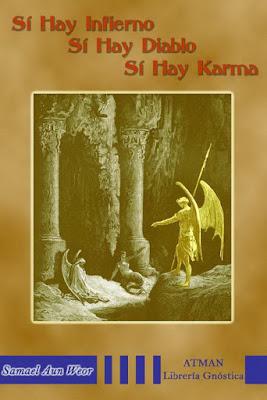 Portada del libro Sí Hay infierno, sí Hay Diablo, Sí Hay Karma de Samael Aun Weor
