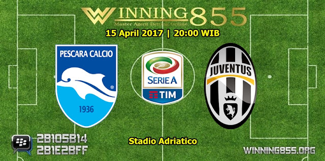 Prediksi Bola Pescara vs Juventus 15 April 2017