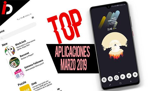 Top mejores aplicaciones de Android marzo de 2019