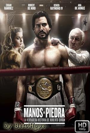Manos De Piedra [1080p] [Latino-Ingles] [MEGA]