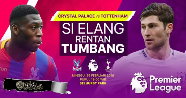 Prediksi Crystal Palace Vs Tottenham Hotspur, Minggu 25 February 2018 Pukul 19.00 WIB