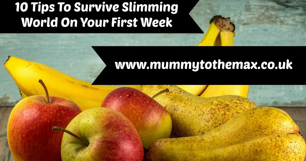 10 Tips To Survive Slimming World On Your First Week