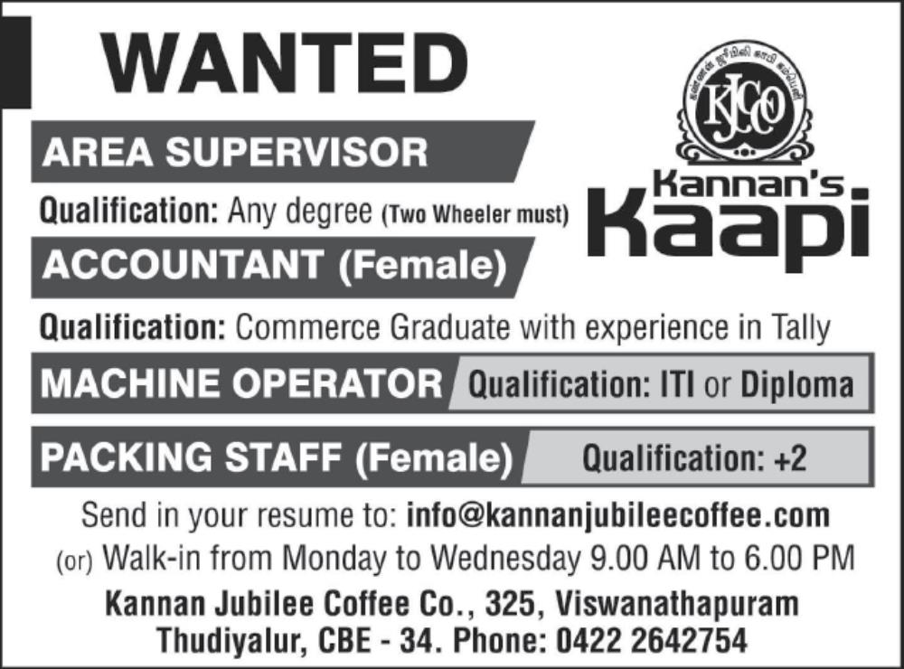 Walk In Interview for various Posts in Kannan Jubilee Coffee Co ...