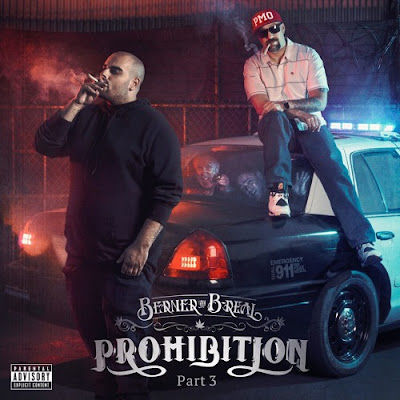 Berner & B-Real - Prohibition Part 3