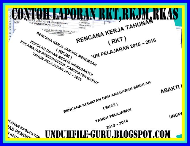 Contoh Laporan RKT,RKJM, Dan RKAS Terbaru