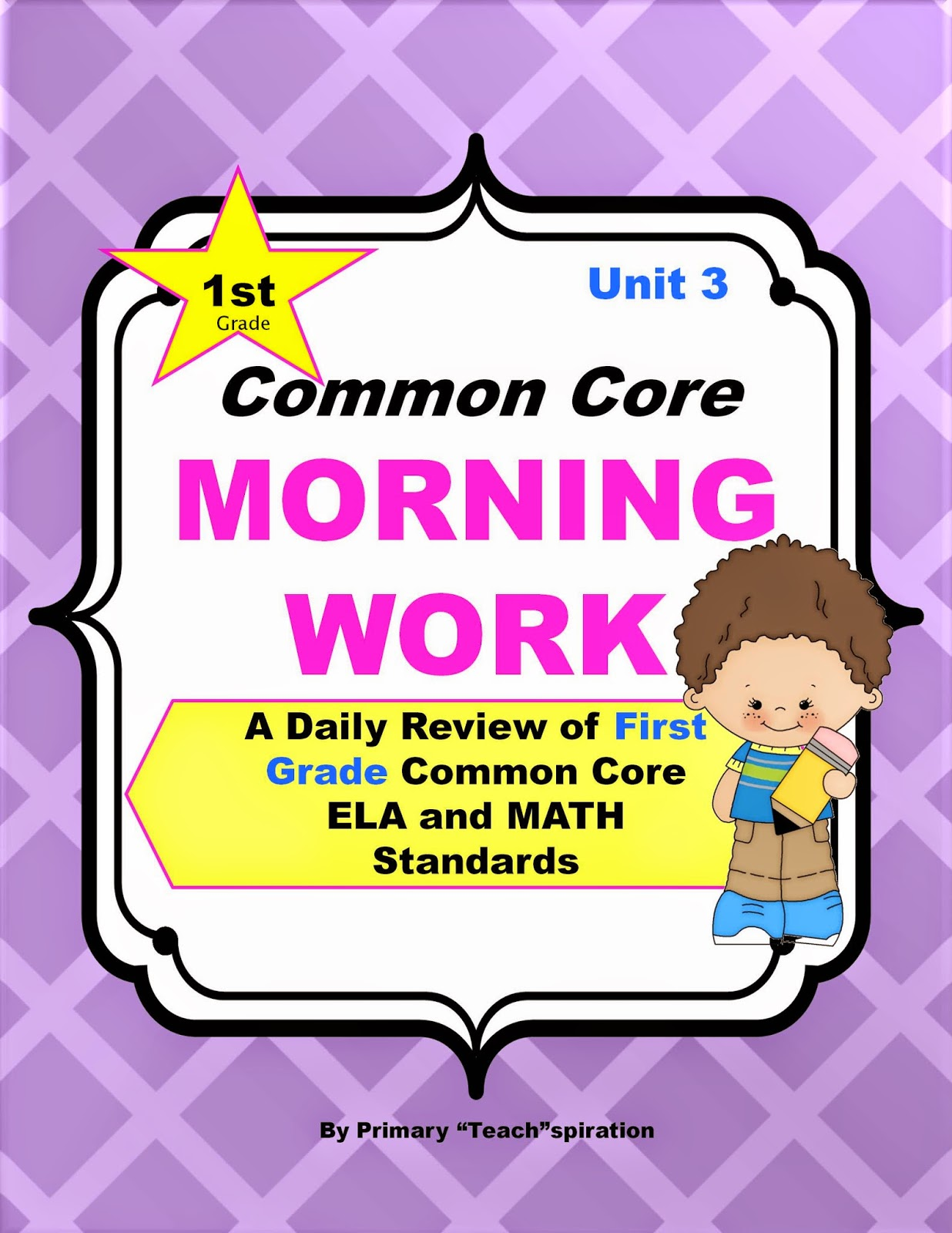 http://www.teacherspayteachers.com/Product/Common-Core-Morning-Work-Grade-1-Unit-3-A-Daily-ELA-Math-Review-1363650