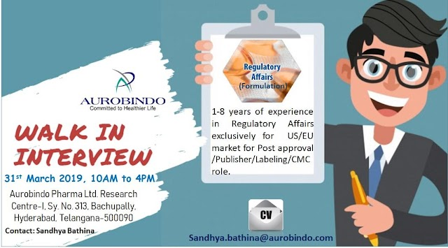 AUROBINDO PHARMA LTD - Walk-In Interviews on 31st Mar' 2019