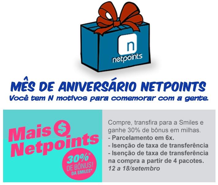 0ef7ed875 Porque viajar é viver.  Aniversário Netpoints  30% de bônus da Smiles.