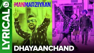 DhayaanChand Lyrics  | Manmarziyaan