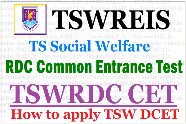 How to apply for TSW DCET 2019,Tsw RDC CET,TSWRDC Entrance test 2019