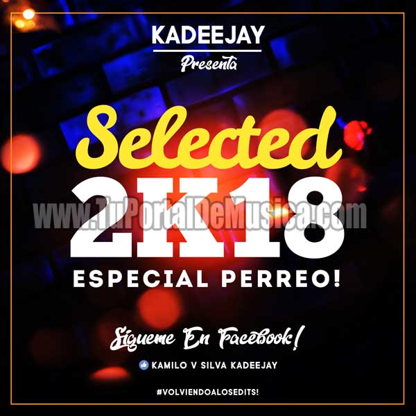 By KaDeeJay Pack Selected 2k18