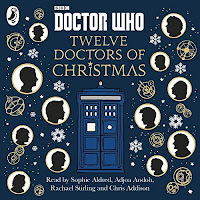 Doctor Who: Twelve Doctors of Christmas audiobook review. Silhouettes of each of the first twelve Doctors fill bubbles around a tardis, surrpunded by Gallifreyan symbols and snowflakes.