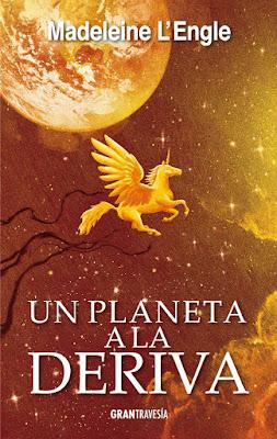 LIBRO - Un planeta a la deriva El Quinteto del Tiempo #3 Madeleine L'Engle  (Gran Travesía - 21 Febrero 2018)  Literatura Juvenil - Novela - Fantasía  COMPRAR ESTE LIBRO EN AMAZON ESPAÑA