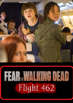Fear The Walking Dead: Flight 462 (Webserie)